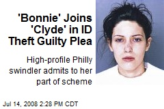 'Bonnie' Joins 'Clyde' in ID Theft Guilty Plea