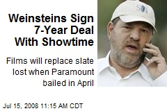 Weinsteins Sign 7-Year Deal With Showtime