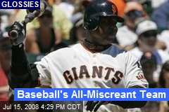 Baseball's All-Miscreant Team