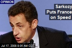 Sarkozy Puts France on Speed