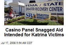 Casino Panel Snagged Aid Intended for Katrina Victims