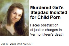 Murdered Girl's Stepdad Indicted for Child Porn