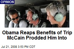 Obama Reaps Benefits of Trip McCain Prodded Him Into