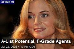 A-List Potential, F-Grade Agents