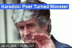 Karadzic: Poet Turned Monster