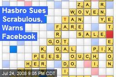 Hasbro Sues Scrabulous, Warns Facebook