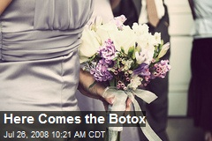 Here Comes the Botox