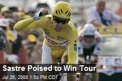 Sastre Poised to Win Tour