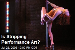Is Stripping Performance Art?