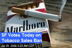 SF Votes Today on Tobacco Sales Ban
