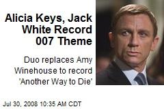 Alicia Keys, Jack White Record 007 Theme