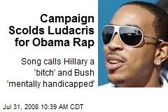 Campaign Scolds Ludacris for Obama Rap
