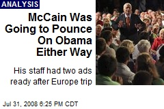 McCain Was Going to Pounce On Obama Either Way