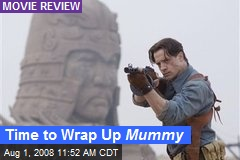 Time to Wrap Up Mummy
