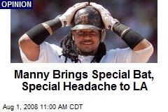 Manny Brings Special Bat, Special Headache to LA