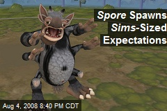 Spore Spawns Sims -Sized Expectations