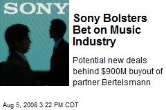 Sony Bolsters Bet on Music Industry