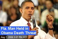 Fla. Man Held in Obama Death Threat
