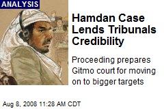 Hamdan Case Lends Tribunals Credibility