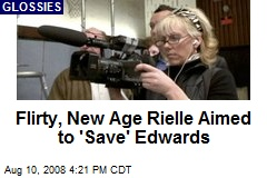 Flirty, New Age Rielle Aimed to 'Save' Edwards