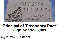 Principal of 'Pregnancy Pact' High School Quits