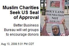 Muslim Charities Seek US Seal of Approval