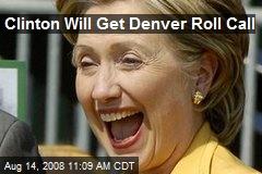 Clinton Will Get Denver Roll Call
