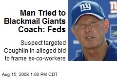 Man Tried to Blackmail Giants Coach: Feds
