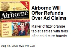 Airborne Will Offer Refunds Over Ad Claims