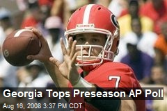 Georgia Tops Preseason AP Poll