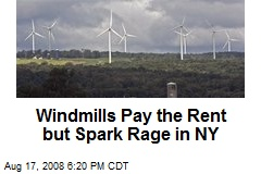 Windmills Pay the Rent but Spark Rage in NY