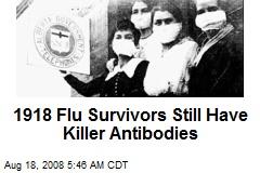 1918 Flu Survivors Still Have Killer Antibodies