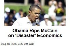 Obama Rips McCain on 'Disaster' Economics