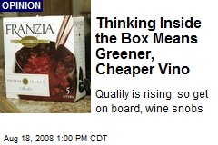 Thinking Inside the Box Means Greener, Cheaper Vino