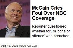 McCain Cries Foul Over NBC Coverage