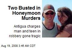 Two Busted in Honeymoon Murders