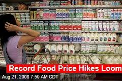 Record Food Price Hikes Loom