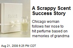 A Scrappy Scent Success Story