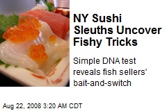 NY Sushi Sleuths Uncover Fishy Tricks