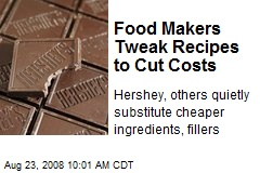Food Makers Tweak Recipes to Cut Costs