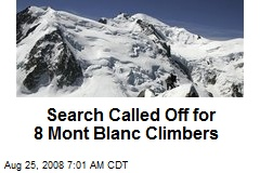 Search Called Off for 8 Mont Blanc Climbers
