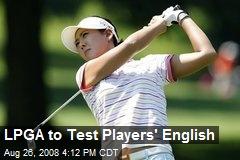 LPGA to Test Players' English