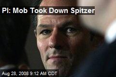 PI: Mob Took Down Spitzer