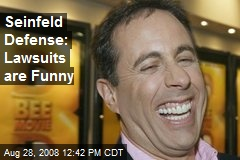 Seinfeld Defense: Lawsuits are Funny