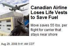 Canadian Airline Loses Life Vests to Save Fuel