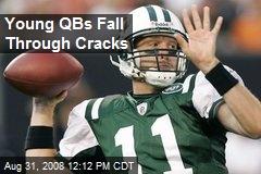 Young QBs Fall Through Cracks