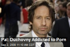 Pal: Duchovny Addicted to Porn