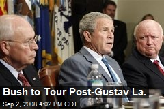 Bush to Tour Post-Gustav La.