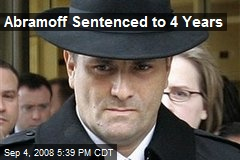 Abramoff Sentenced to 4 Years