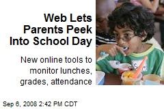 Web Lets Parents Peek Into School Day